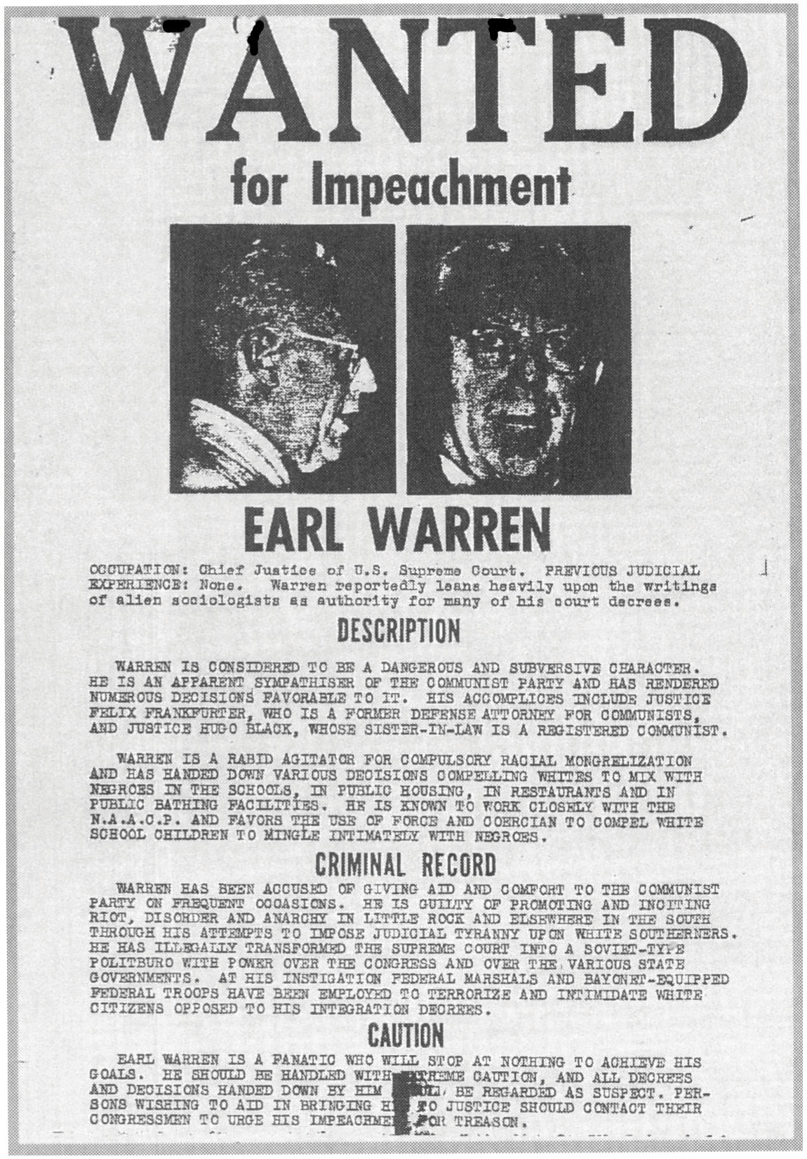 """A flyer printed in the old-fashioned style of """"Wanted"""" posters. It reads, """"Wanted for impeachment,"""" with mug shots of Earl Warren beneath, and the following sections: """"Description,"""" """"Criminal Record,"""" and """"Caution."""""""